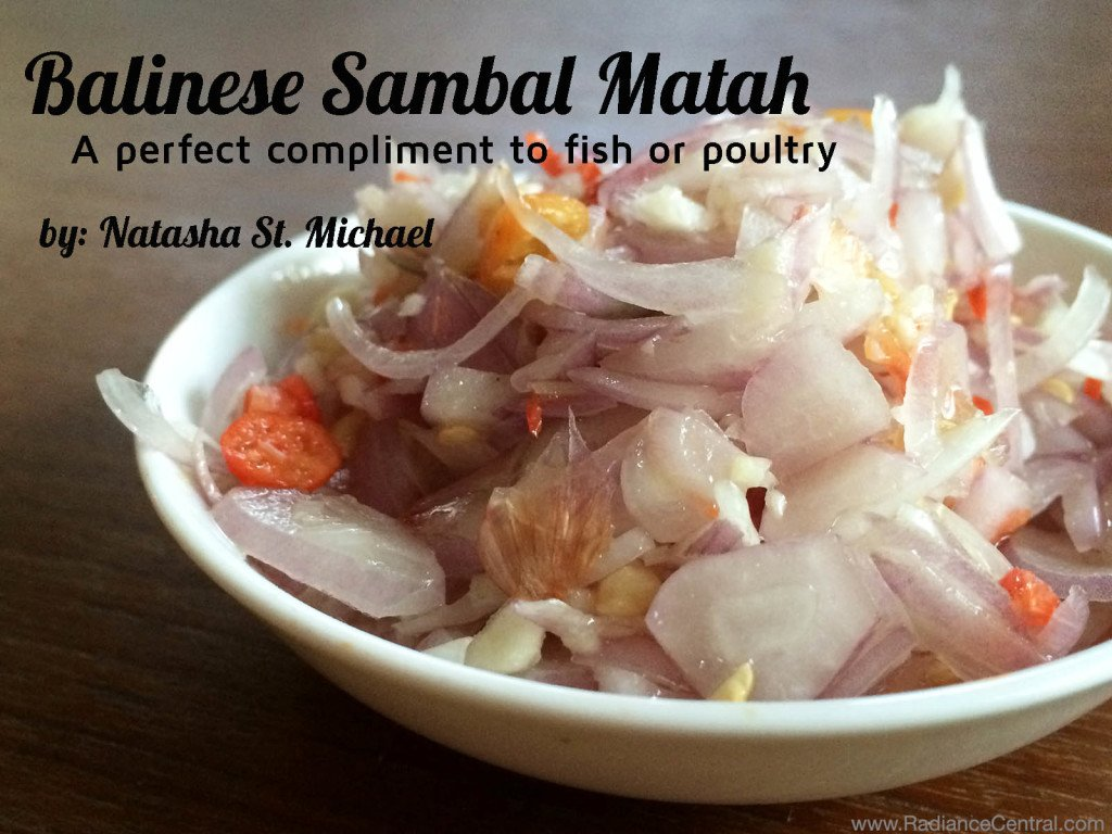 Balinese Sambal Matah Recipe - www.RadianceCentral.com