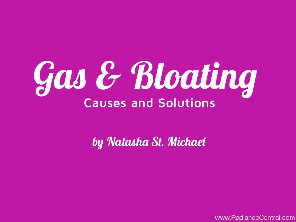What To Do About Gas & Bloating - www.RadianceCentral.com