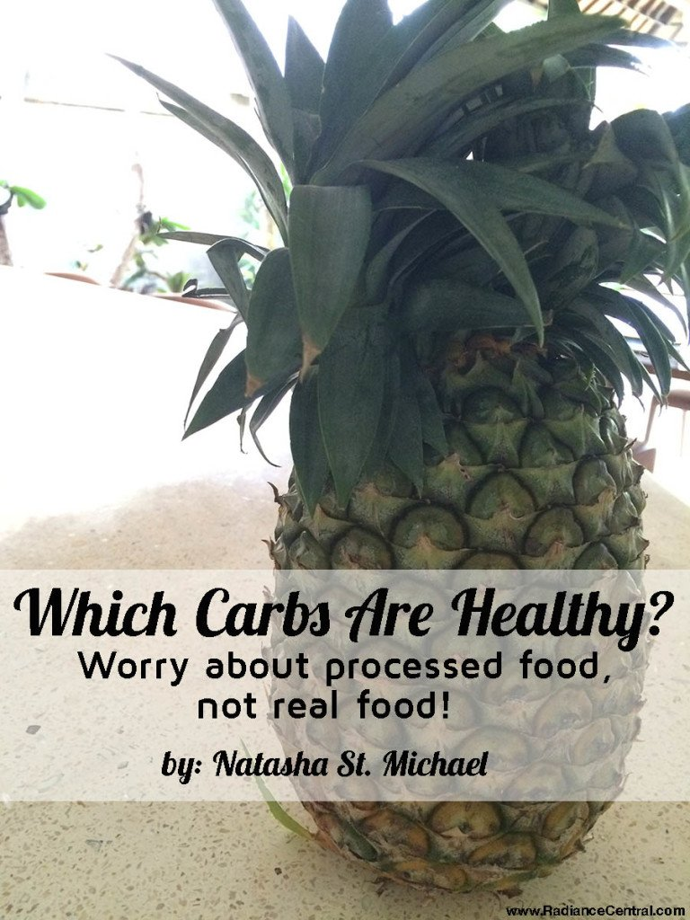 Which Carbs Are Healthy? - www.RadianceCentral.com