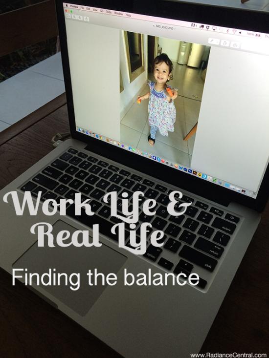 Balancing-Work-Life-&-Real-Life---www.RadianceCentral.com