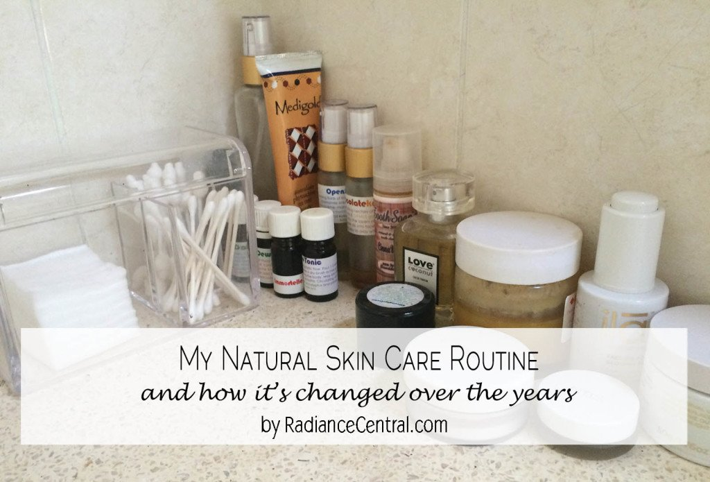 my natural skin care routine - www.RadianceCentral.com
