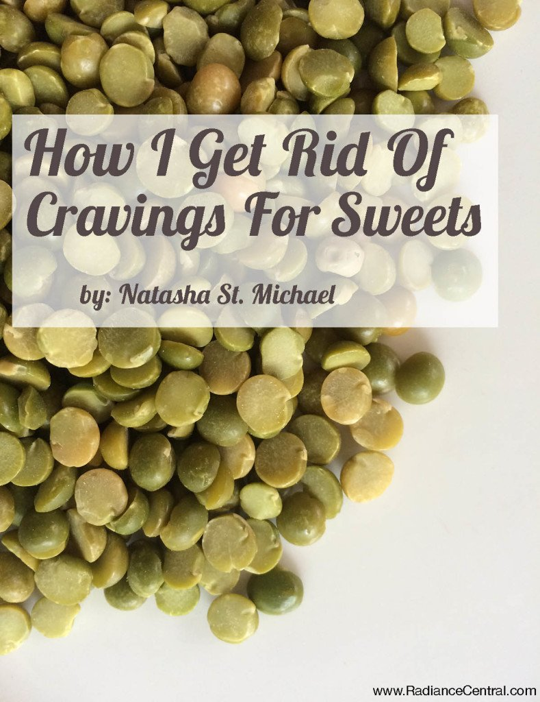 How I Got Rid Of Cravings For Sweets - www.RadianceCentral.com
