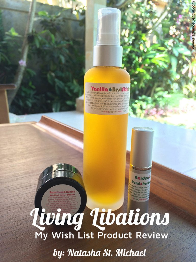 Living Libations Product Review (from my wish list) - www.RadianceCentral.com