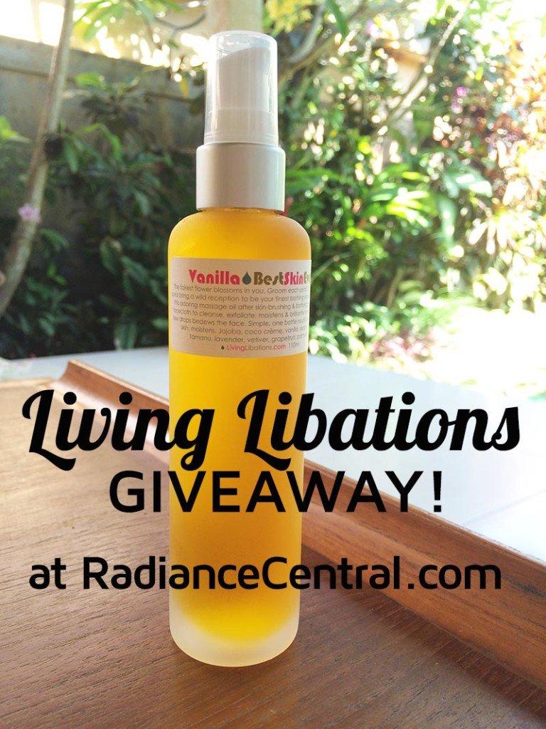 Living Libations Giveaway - www.RadianceCentral.com