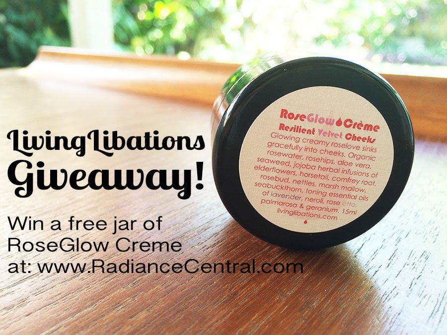 Living-Libations-Rose-Glow-Creme-Giveaway---www.RadianceCentral.com