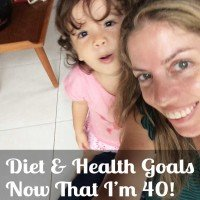 Diet & Health Goals Now That I Am 40 - www.RadianceCentral.com